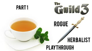 The Guild 3 Rogue/Herbalist Playthrough Part 1