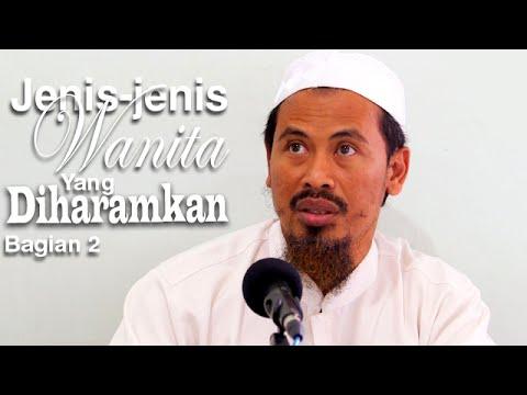 Ceramah Islam: Jenis Wanita Dan Pernikahan Yang Diharamkan 2 - Ustadz Ahmad MZ
