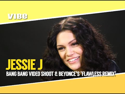 Jessie J Discusses 'Bang Bang' Video Shoot & Beyonce's 'Flawless' Remix w/Nicki Minaj