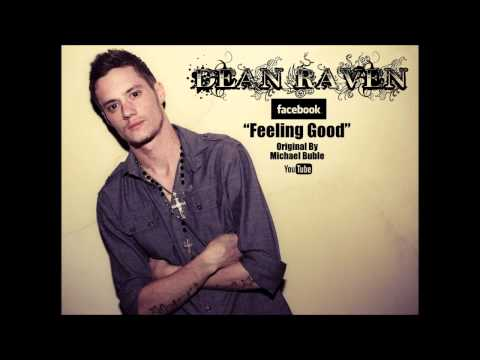 Michael Bublé - feeling Good (live) (dean Raven Cover) video