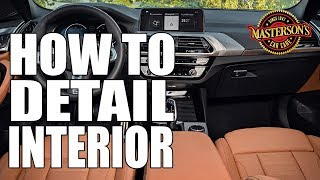 How To Detail & Protect Car Interior - Masterson's Car Care - Auto Detailing Tips & Tricks