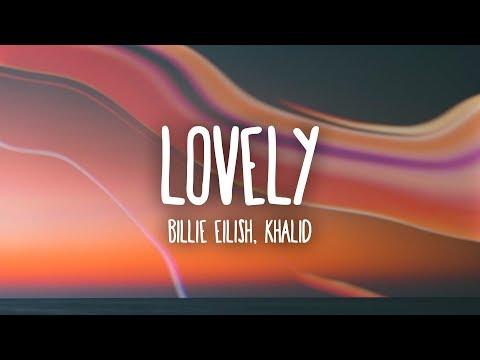 Billie Eilish - lovely (Lyrics) ft. Khalid