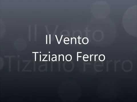 Tiziano Ferro - Il Vento