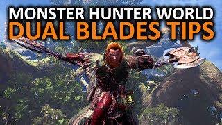 Monster Hunter World Dual Blades Tips