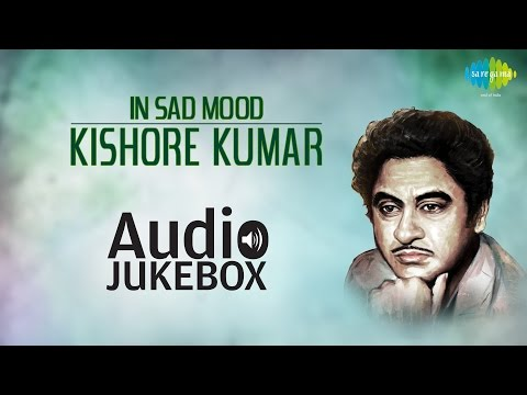 Best of Bollywood Sad Songs   Kishore Kumar   Chingari Koi Bhadke   Audio Jukebox