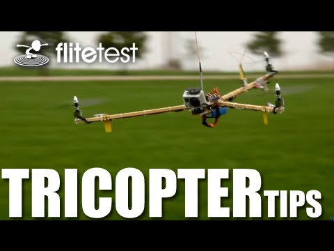 Flite Test - Tricopter Tips - FLITE TIP