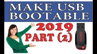 How to create bootable USB of Windows XP 2019 part 2