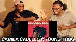 Camila Cabello - Havana Audio ft Young Thug REACTION