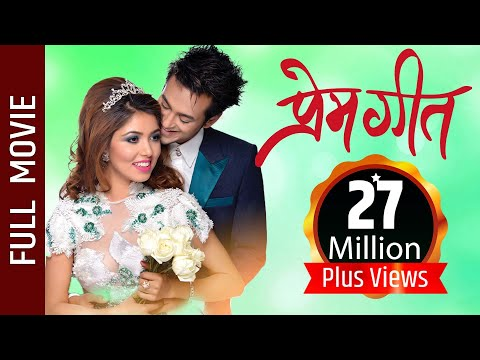 "New Nepali Movie - ""PREM GEET"" Full Movie 