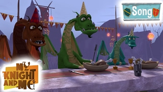 My Knight and Me - The Dragon Song | HQ | Children Songs