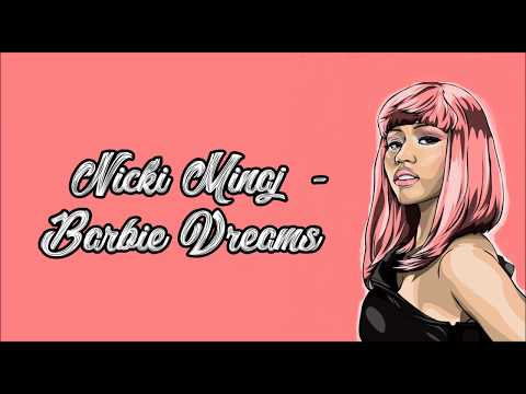 Nicki Minaj - Barbie Dreams (Lyrics)