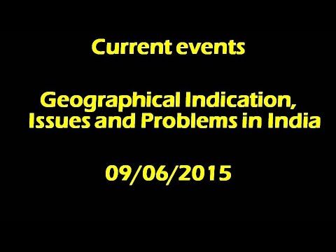 Current events: Geographical indication: Problems and issues (09/06/2015)