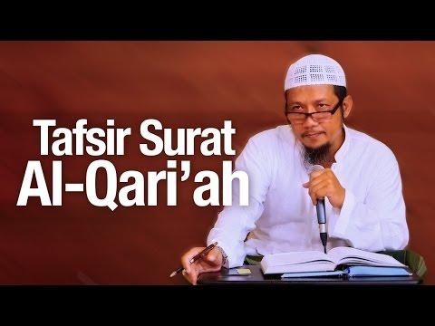 Pengajian Tafsir Quran: Tafsir Surat Al-Qari'ah - Ustadz Sufyan Bafin Zen