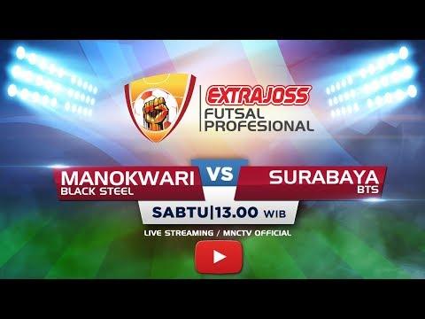 BLACK STEEL (MANOKWARI) VS BINTANG TIMUR (SURABAYA) - (FT : 3-3) Extra Joss Futsal Profesional 2018