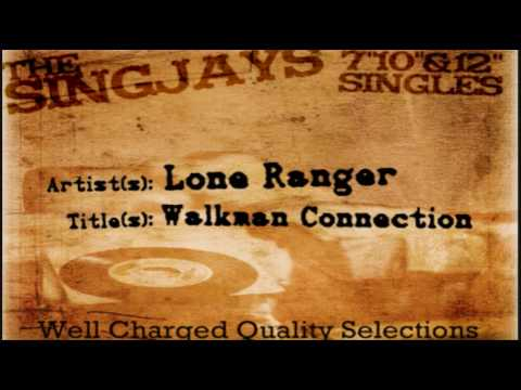 Lone Ranger - Walkman Connection
