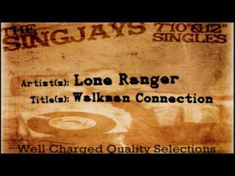 Lone Ranger - Walkman Connection