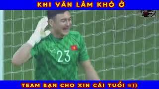 Khoảnh Khắc hài hước của thủ môn Đặng Văn Lâm trong trận Việt Nam - Jordan 20.1.2019