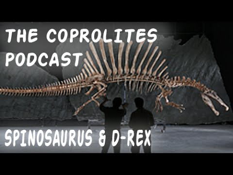 The Coprolites Podcast: Episode 3: New Spinosaurus