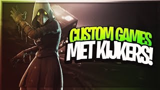 CUSTOM GAMES MET KIJKERS! (Doe ook mee) - Fortnite Battle Royale (Nederlands/Dutch)