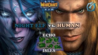 Grubby | Warcraft 3 The Frozen Throne | Night Elf vs. Human - Echo Isles