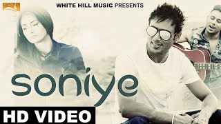Soniye (Full Song) Bhinda Aujla - New Punjabi Songs 2017-Latest Punjabi Songs 2017