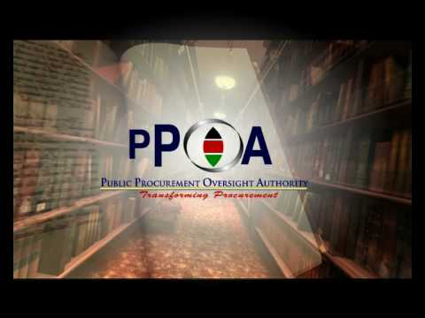 The Kenya Public Procurement Oversight Authority -Transforming Procurement