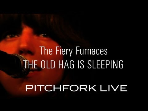 Fiery Furnaces - The Old Hag is Sleeping - Pitchfork Live