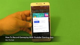 How To Record Mobile Gameplay with Youtube Gaming App