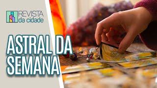 Energia da Semana, Previsão dos Signos e Tarot - Revista da Cidade (24/06/19)
