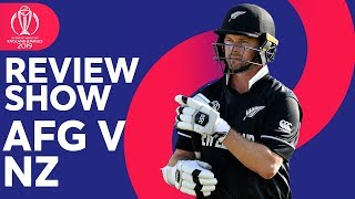 The Review - Afghanistan vs New Zealand | NZ are victorious again |ICC Cricket World Cup 2019