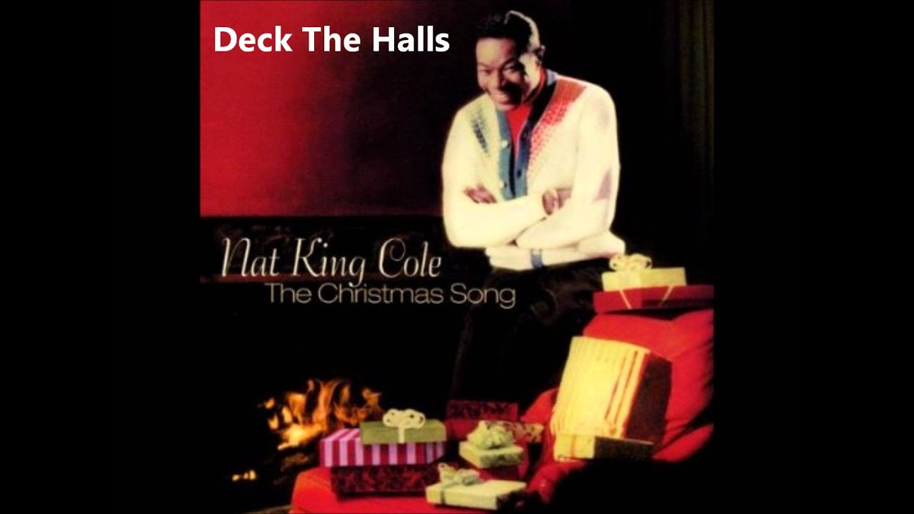 Nat King Cole - Deck The Halls - YouTube