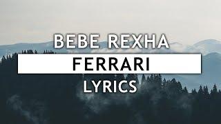 Download Lagu Bebe Rexha - Ferrari (Lyrics) Gratis STAFABAND