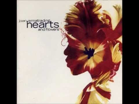 Joan Armatrading - Hearts And Flowers