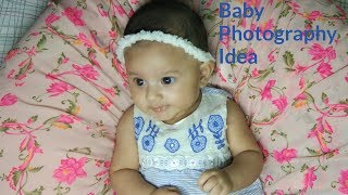 Baby Photoshoot Idea at Home/Newborn Photography