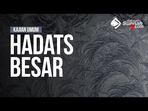 Hadats Besar - Ustadz Haikal Ali Basyarahil, MA