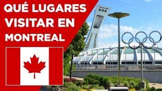 Conoce Canadá - Lugares que debes visitar en Montréal