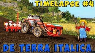 Farming simulator 17 De Terra Italica Map Timelapse ep#4