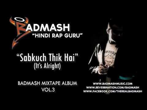 Badmash | Hindi Rap Guru | Sabkuch Thik Hai (Its Alright)