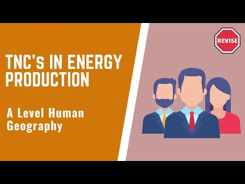 As Geography - The Role Of TNC's In Energy Production