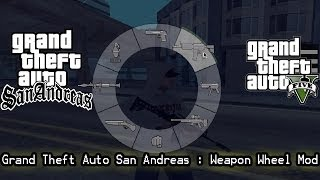 GTA SA : Weapon Wheel Mod.