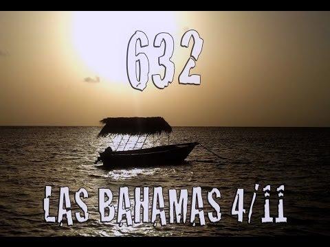 632.1×04.Las Bahamas (Trailer)