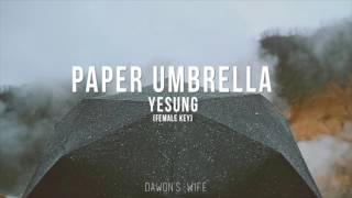 PAPER UMBRELLA - YESUNG (female key)