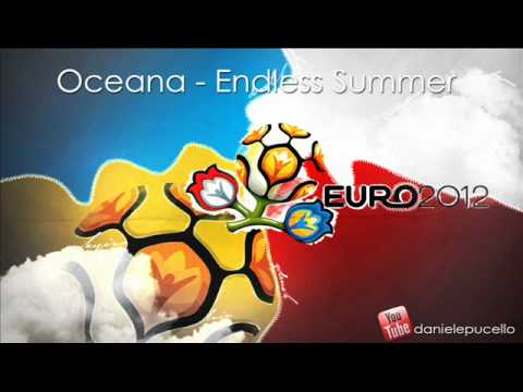 Oceana - Endless Summer (official Song Euro2012) Hq video