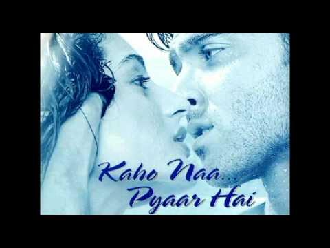 Kaho Naa Pyaar Hai Background Music
