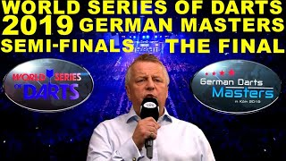 SEMI'S & the FINAL 2019 German Masters World Series Darts