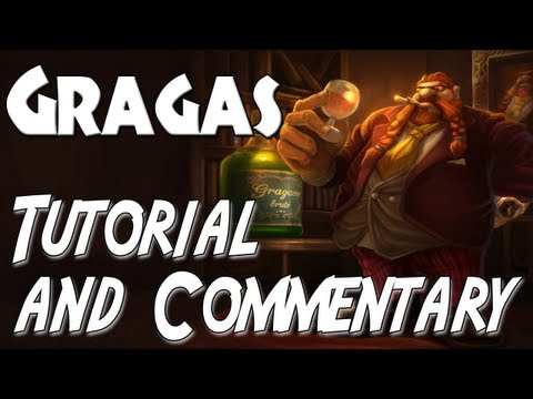 League of Legends - AP Gragas Tutorial and Commentary