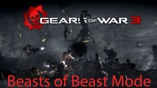 Gears of War 3 Beasts of Beast Mode