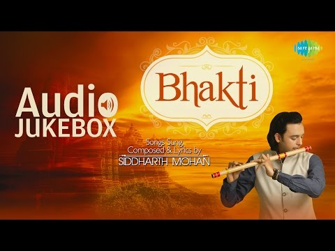 Best Songs of Siddharth Mohan | Bhakti | Top Devotional Songs | Audio Jukebox
