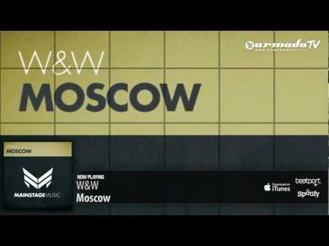 W&W – Moscow (Original Mix)