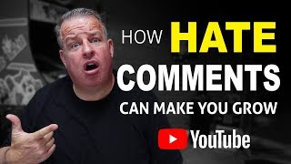 How To Deal With Haters & Negative Comments on YouTube